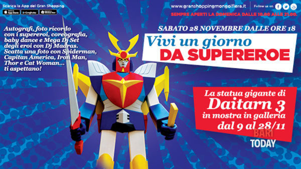 Vivi un giorno da supereroe con il robot gigante Daitarn 3 e i supereroi al Gran Shopping Mongolfiera