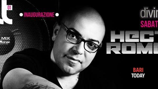 Inaugurazione cult @ Divinae follie (Bisceglie) con Hector Romero dj