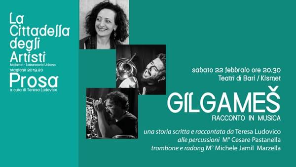 Un viaggio nel tempo tra musica e teatro, alla Cittadella degli Artisti in scena Gilgameš – Racconto in musica