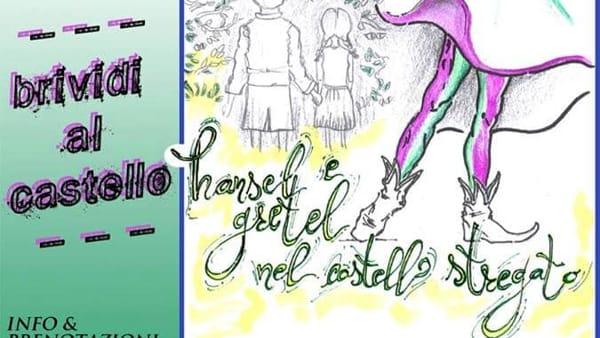 """A Gioia del Colle lo spettacolo """"Hansel e Gretel nel Castello Stregato"""""""