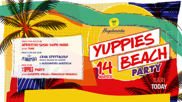 Yuppies beach party: Ferragosto con Hagakure