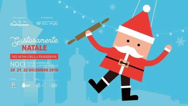 A Noci l'evento 'Gustosamente Natale - Nel senso della tradizione'