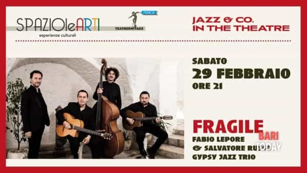 "Fabio Lepore e Salvatore Russo Gipsy jazz trio in ""Fragile"""