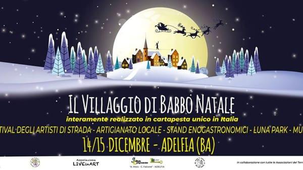 Ad Adelfia tutto è 'Elfico' con Il Villaggio di Babbo Natale in Cartapesta