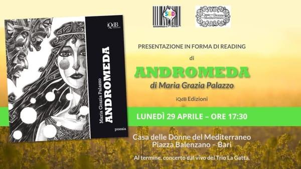 """Presentazione e reading di """"Andromeda"""" di Maria Grazia Palazzo presso la Casa delle Donne del Mediterraneo"""