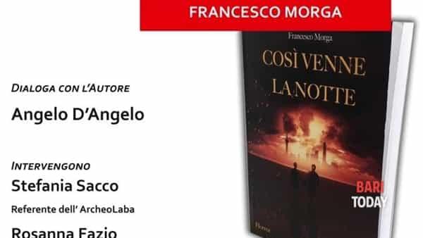 """Nel palazzo di città di Bitetto la presentazione del libro """"Così venne la notte"""" di Francesco Morga"""