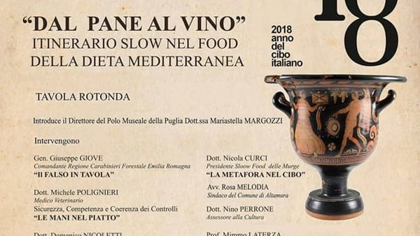 Ad Altamura 'Dal pane al vino.Itinerario slow nel food della dieta mediterranea'