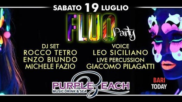 ● Fluo party @ Purple Beach ● Monopoli