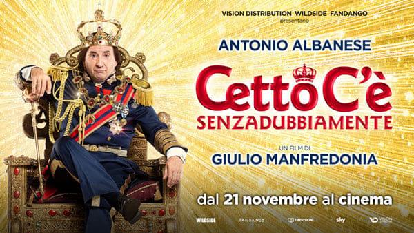 Cetto C'è, senzadubbiamente. Antonio Albanese torna al cinema dal 21 novembre