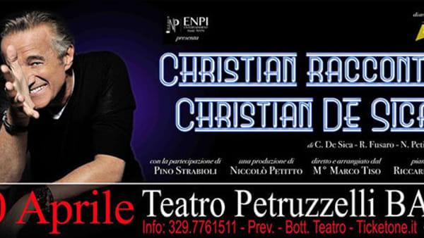 """Christian racconta Christian De Sica"" al Teatro Petruzzelli"