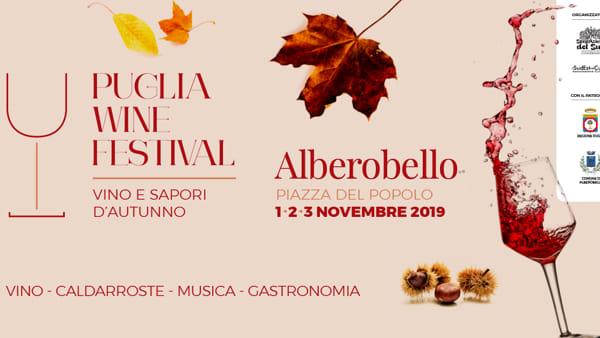 'Puglia wine festival' ad Alberobello la 'Festa del Vino e dei Sapori d'Autunno'