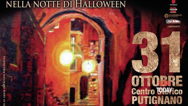 Borgo stregato a Putignano - Sapori, arte e spettacoli nella notte di Halloween