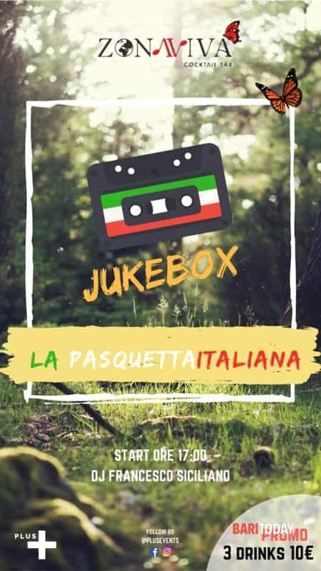jukebox • la pasquetta italiana @zonaviva-2